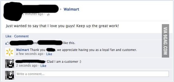 Walmart is really loyal :)