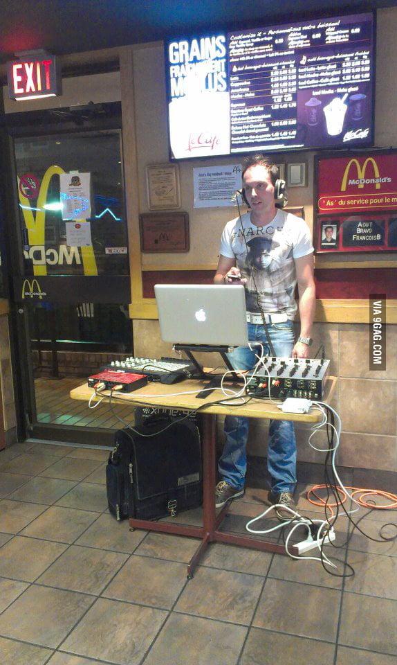 DJ at McDonalds? Really?