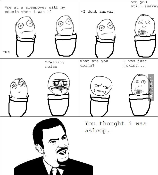 Awkward childhood memories rage.
