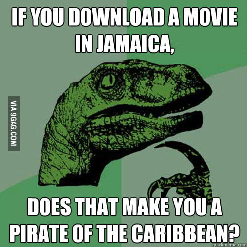 If you download a movie in Jamaica