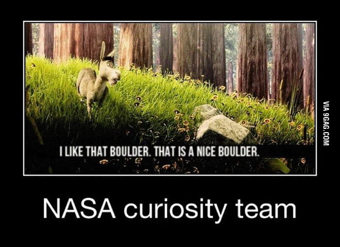 That's how I feel about NASA Curiosity Team