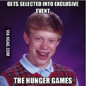 Bad Luck Brian on Hunger Games