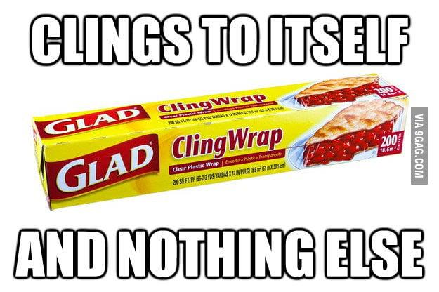 Scumbag Cling Wrap