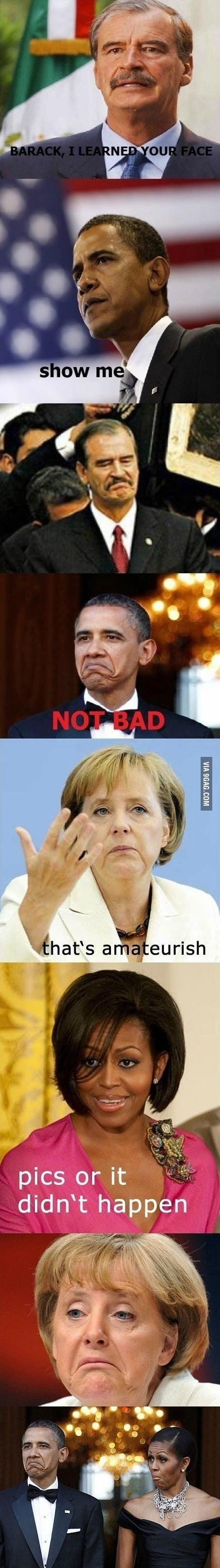 Got your face Barack!