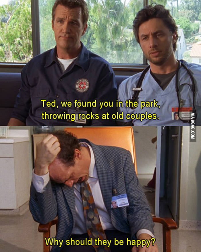 This is why I love Ted from Scrubs.