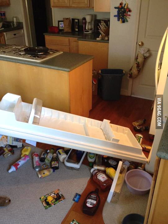 That moment when you open your fridge and the door falls off