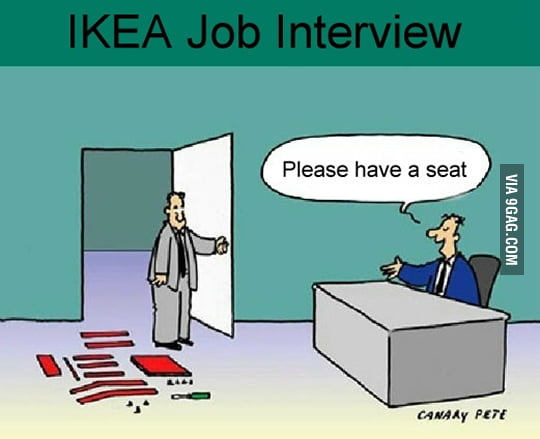 IKEA job interview - 9GAG