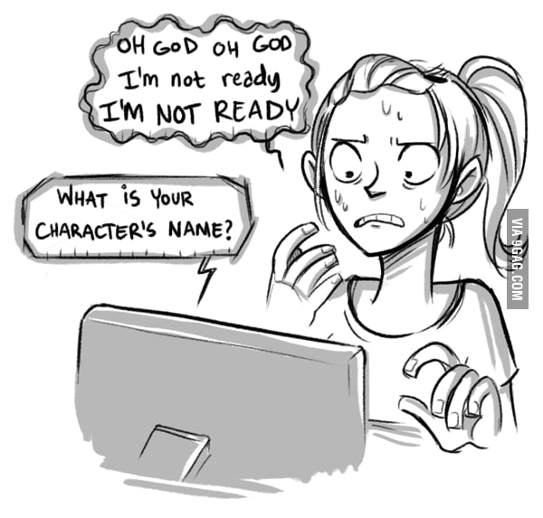 Naming a character is the hardest part of any RPG/MMO.