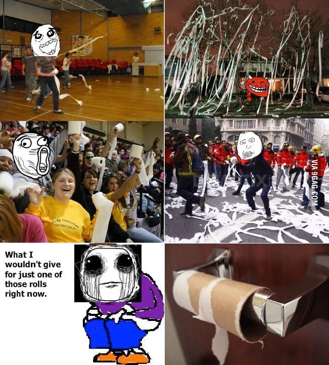Toilet paper hindsight rage...