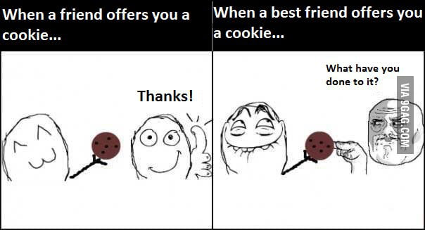 When you get a cookie