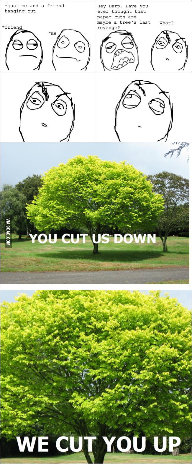 Last revenge of trees
