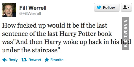 One sentence which can change the whole Harry Potter story.