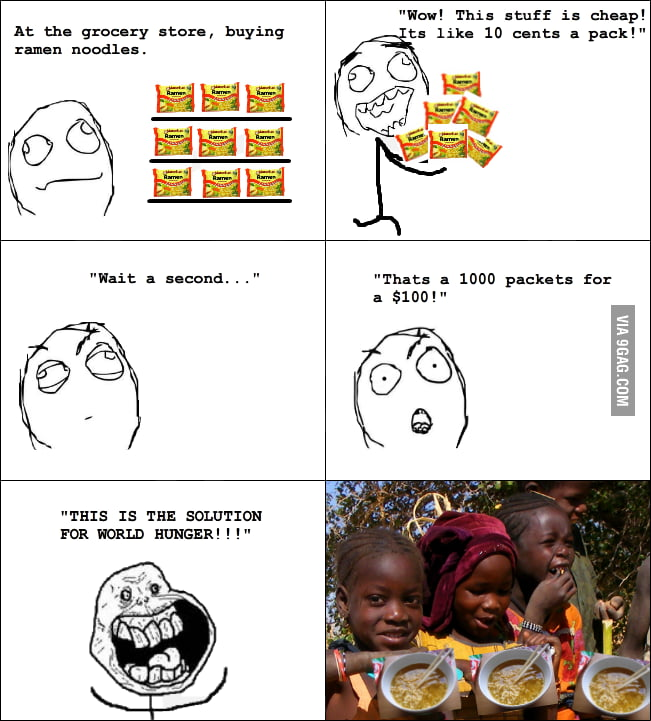 Ramen noodles are the solution for world hunger!