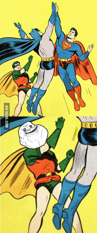 Forever Alone Robin
