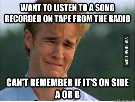 Listening to a song on tape in the 90s