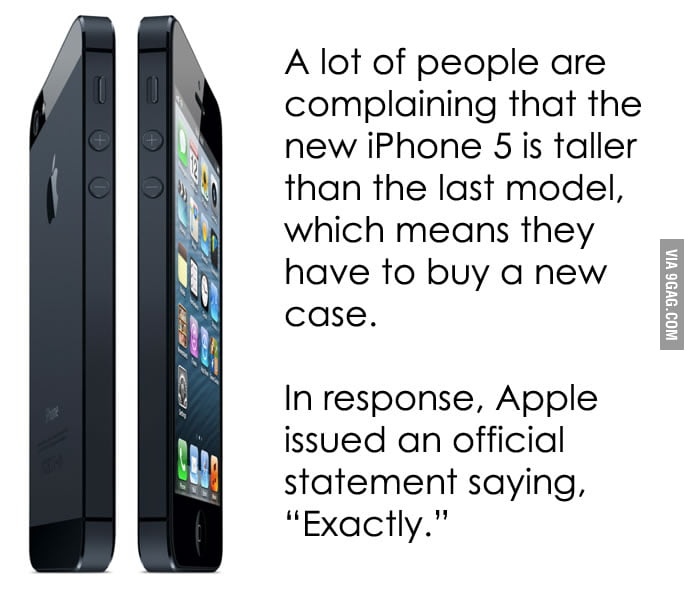 In response to the complaints about iPhone 5.