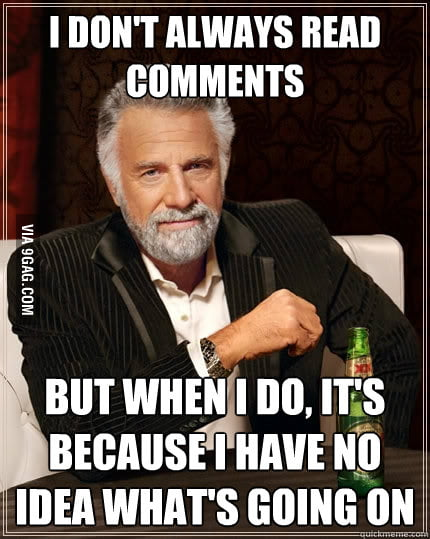 I don't always read comments but...