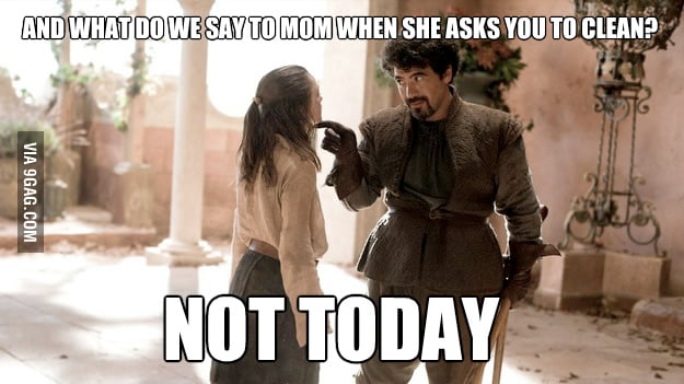 Not Today (hopefully never)