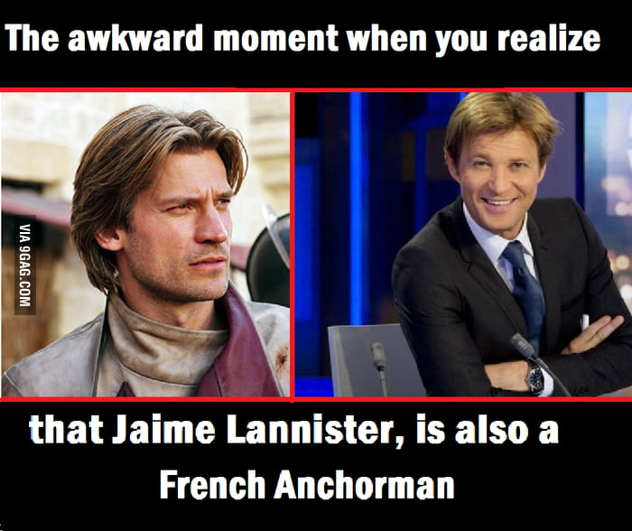 5412195_700b game of thrones jaime lannister is a french anchorman ! 9gag