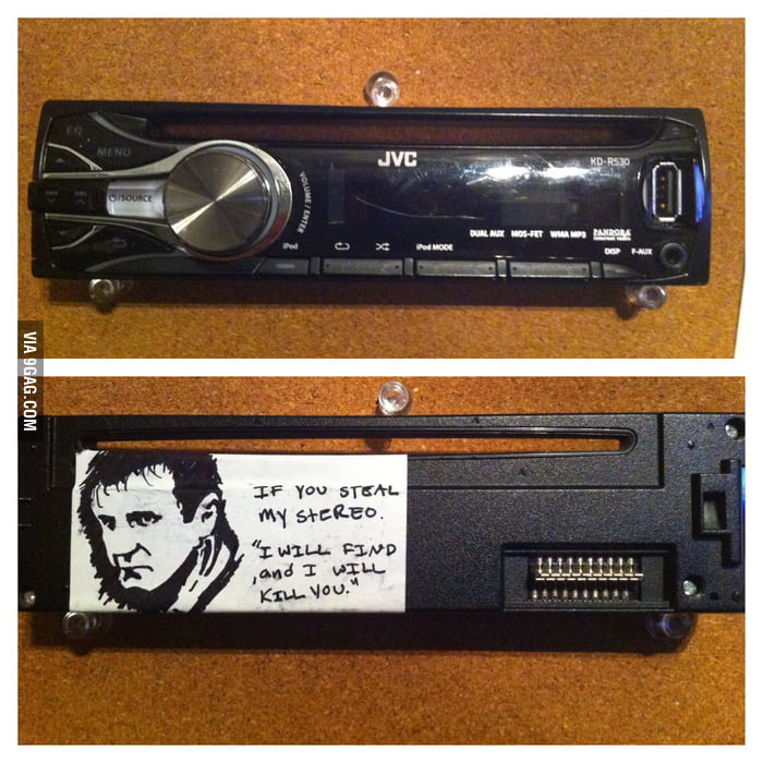 Theft-proof stereo, with liam neeson