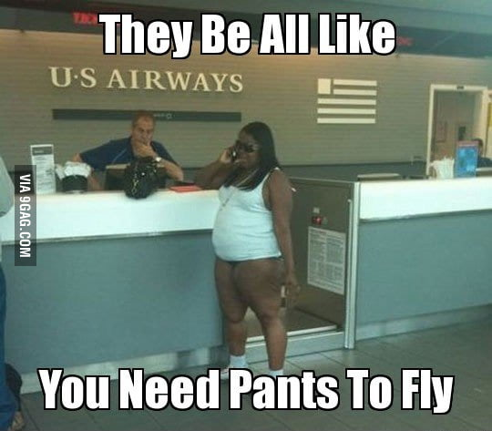 But, Who wears a pant to fly?
