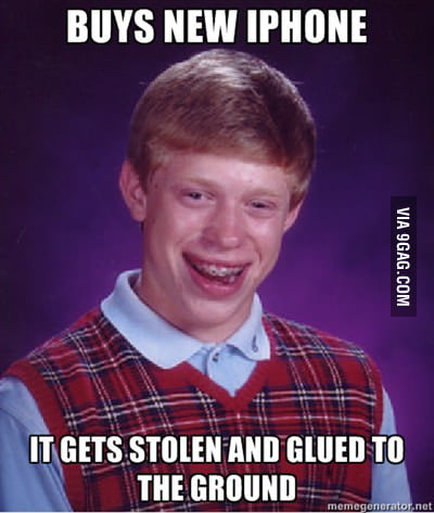 Bad luck Brian and his iPhone 5
