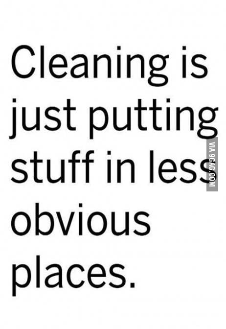 Cleaning is just