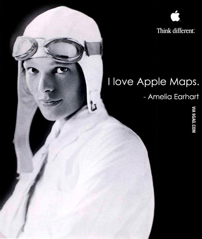 I love Apple Maps - Amelia Earhart