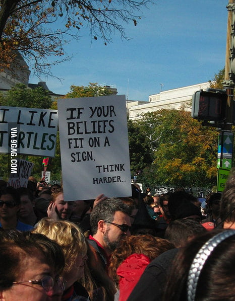 If your beliefs fit on a sign