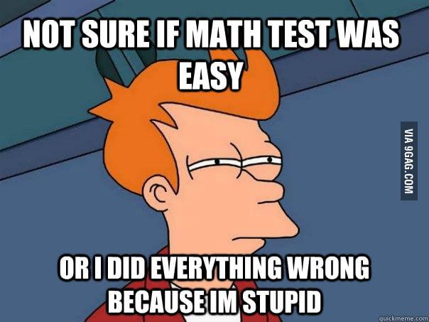 When the math test seems so easy