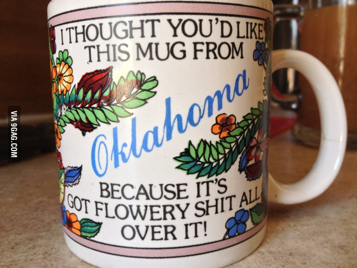 I thought you'd like this mug from Oklahoma...