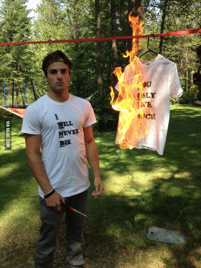 YOLO? Burn!