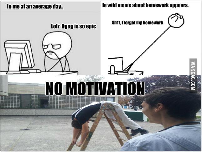 no motivation for homework