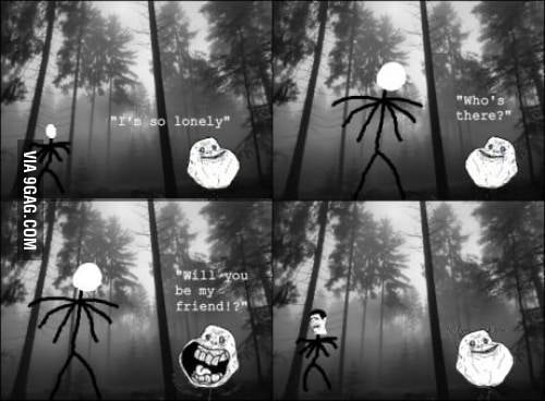 Slenderman! will you be my friend?