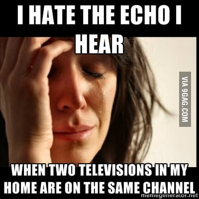 That awful echo