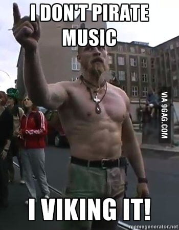 Don't Pirate music - 9GAG