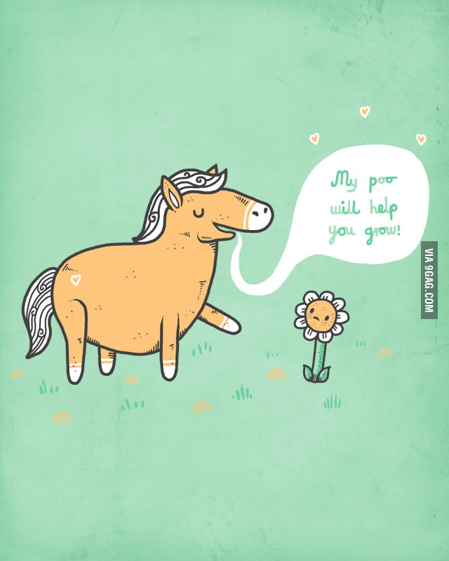My poo will help you grow!!