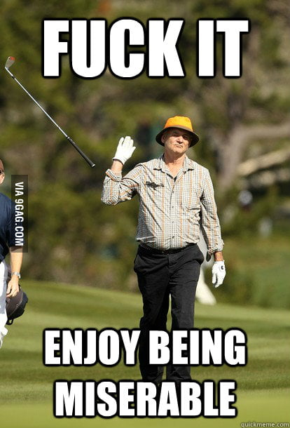 After spending too much time trying to cheer up a friend.