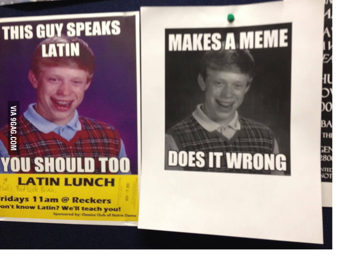 Response to the Latin club meme posters around campus.