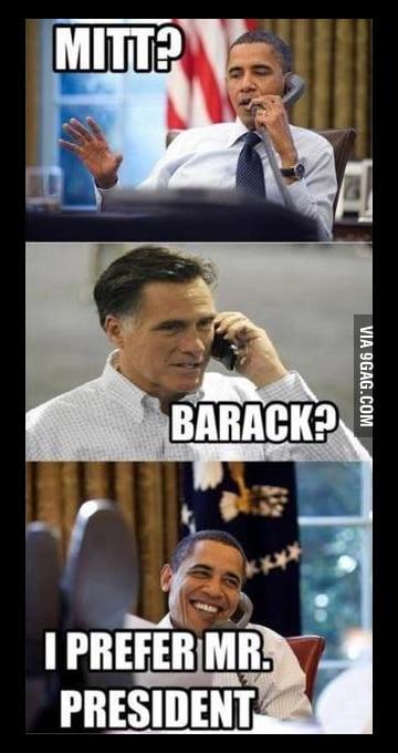 I prefer Mr. President