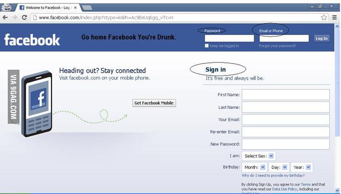 Go Home Facebook You're Drunk.