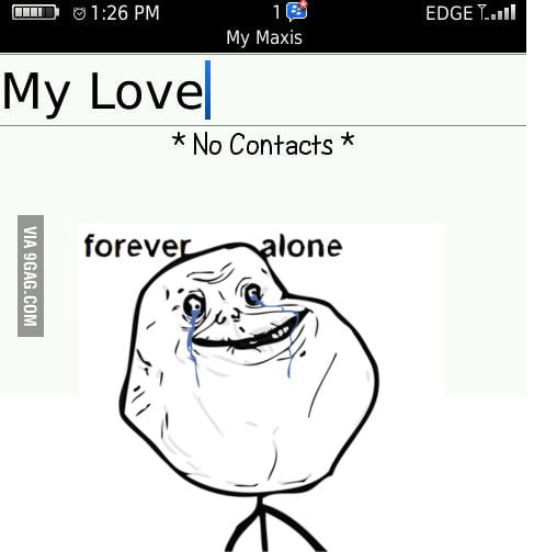 For Ever Alone Smart Phone