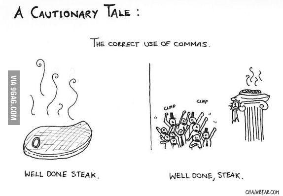 A Cautionary Tale of Commas