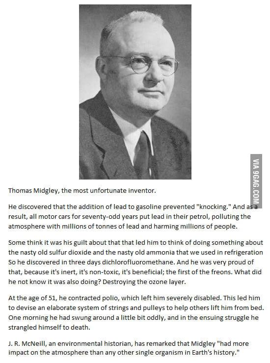 Thomas Midgley, the most unfortunate inventor.