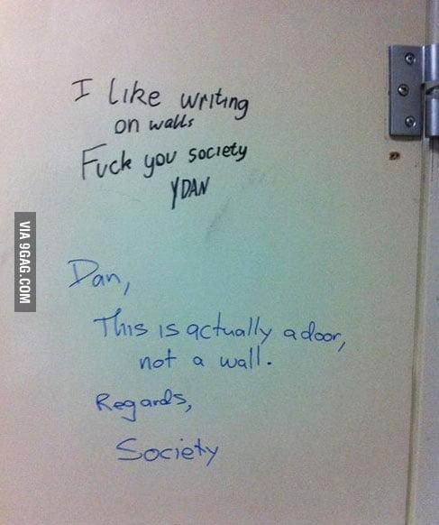 F**k you Society!