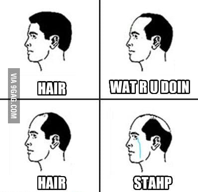 Hair... Why ?