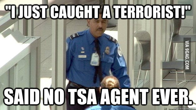 Makes you wonder why TSA agents are even a thing