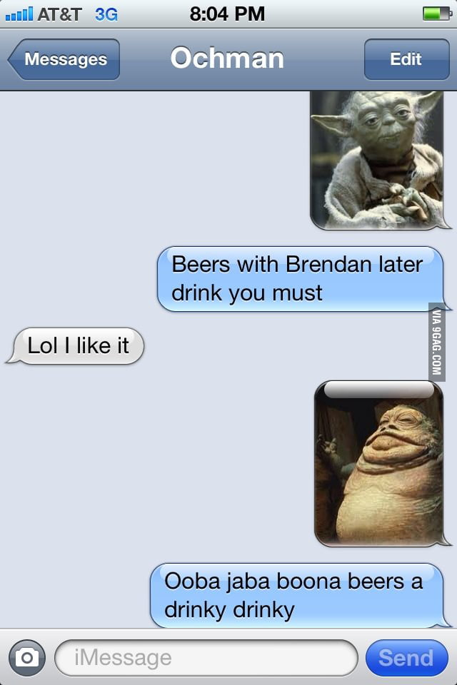 Getting my buddy to come to the bar.
