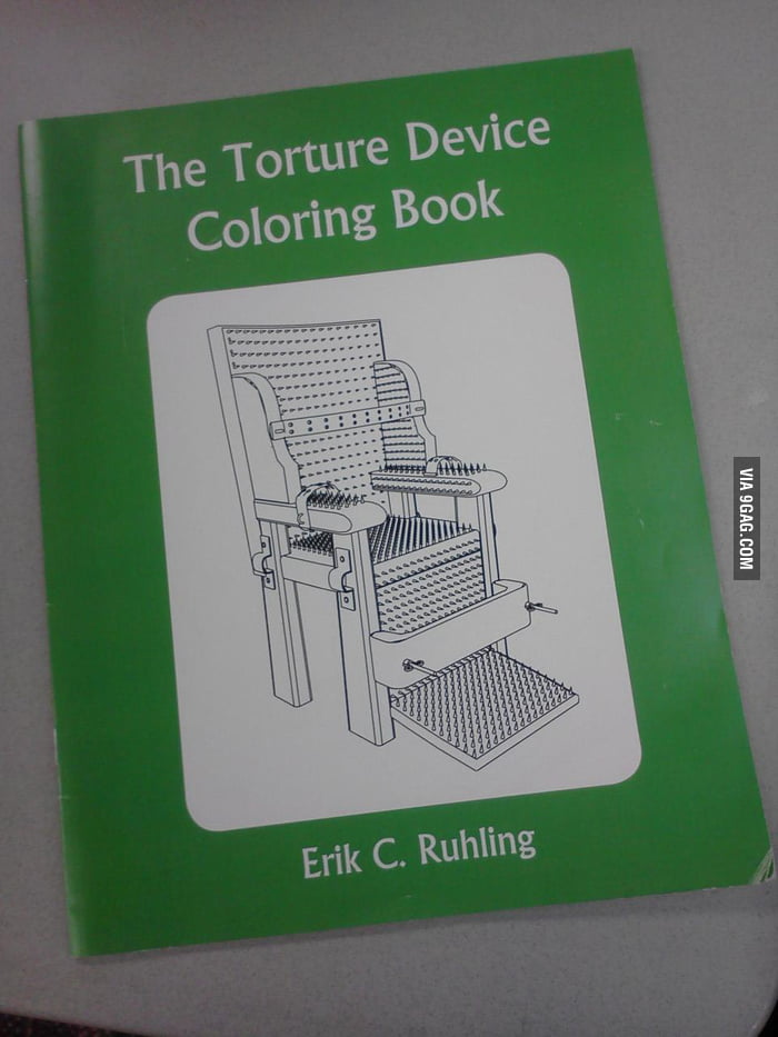 Who would like to color some torture devices?