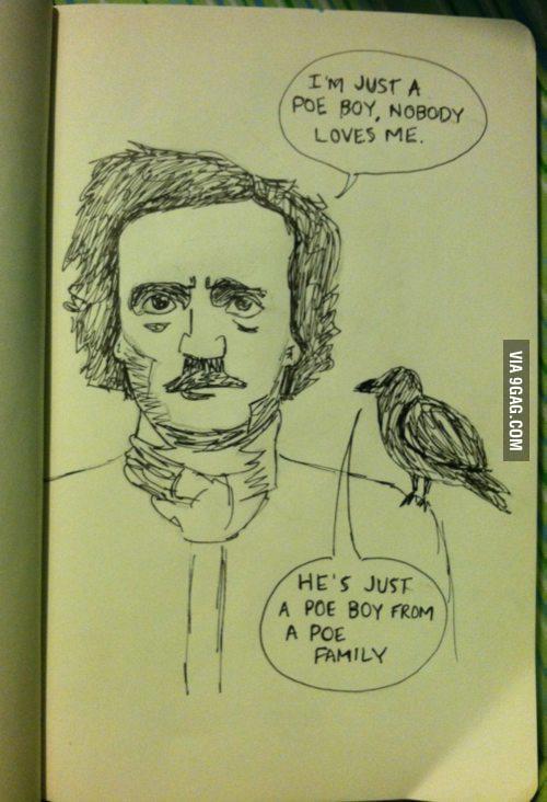 Poe boy!